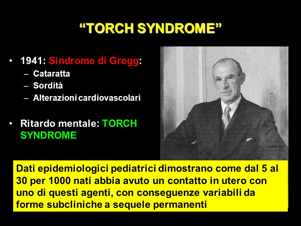 TORCH SYNDROME 1941: Sindrome di Gregg: