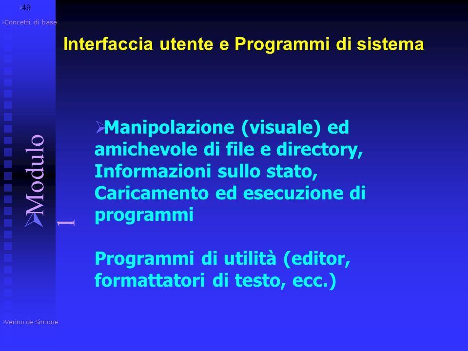 Interfaccia utente e Programmi di sistema