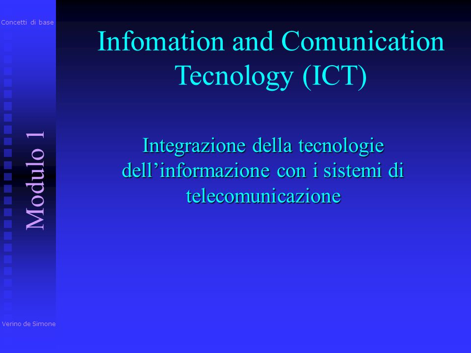 Infomation and Comunication Tecnology (ICT)