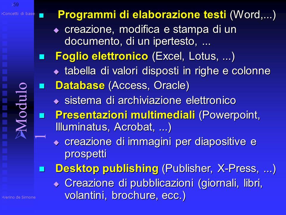 59 Programmi di elaborazione testi (Word,...) creazione, modifica e stampa di un documento, di un ipertesto, ...