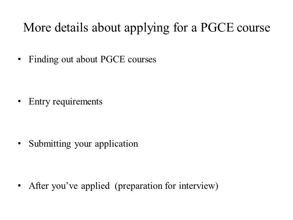 More details about applying for a PGCE course