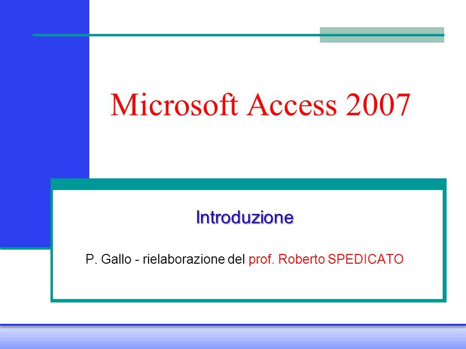 Introduzione P. Gallo - rielaborazione del prof. Roberto SPEDICATO