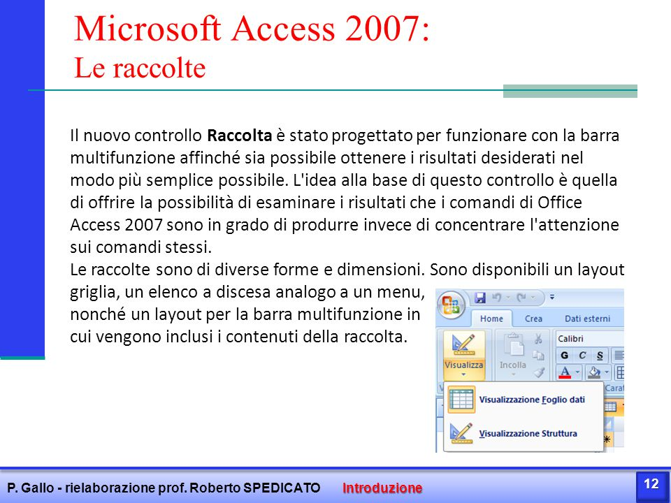 Microsoft Access 2007: Le raccolte