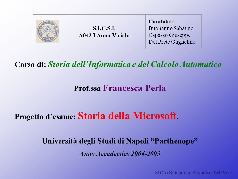 Corso di: Storia dell'Informatica e del Calcolo Automatico