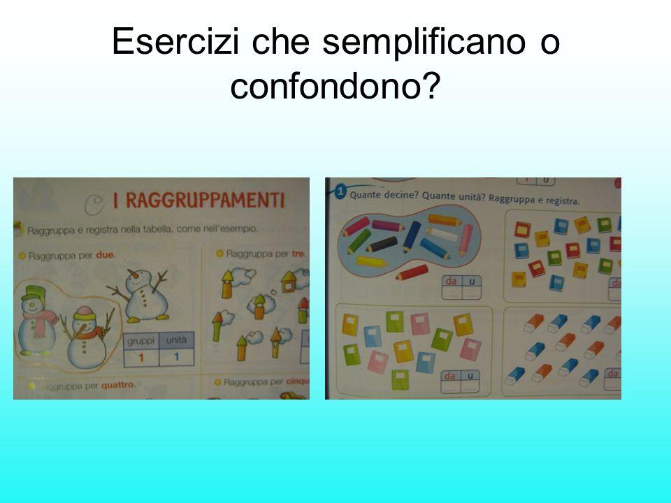 Esercizi che semplificano o confondono