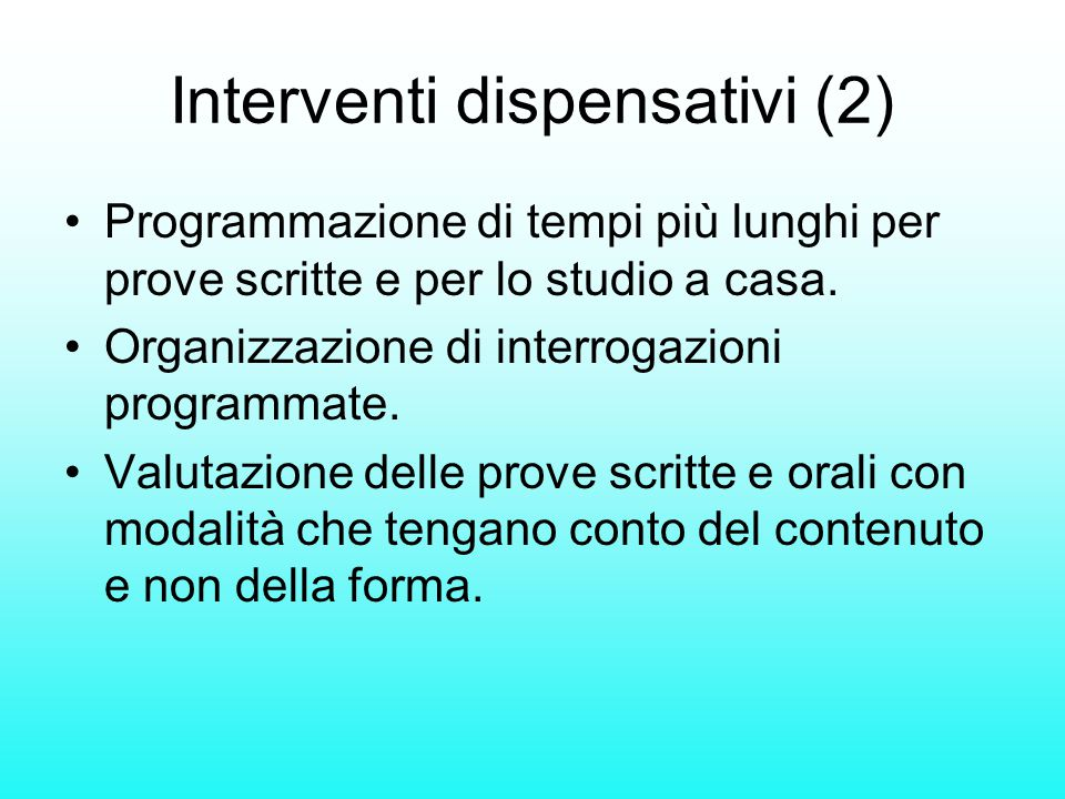 Interventi dispensativi (2)