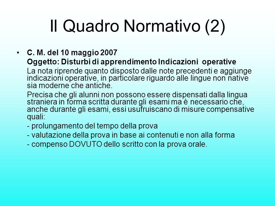 Il Quadro Normativo (2) C. M. del 10 maggio 2007
