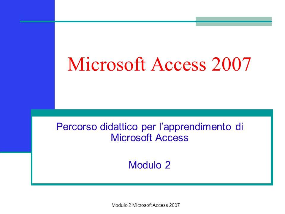 Percorso didattico per l'apprendimento di Microsoft Access Modulo 2