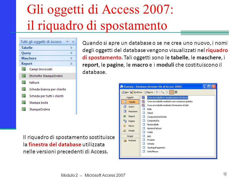 Gli oggetti di Access 2007: il riquadro di spostamento