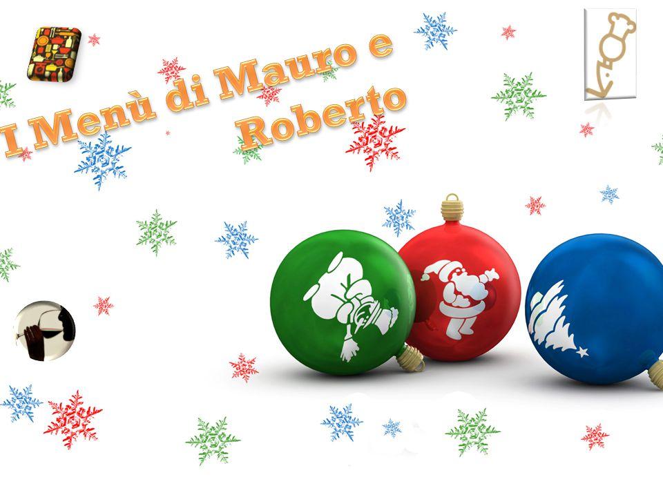 I Menù di Mauro e Roberto