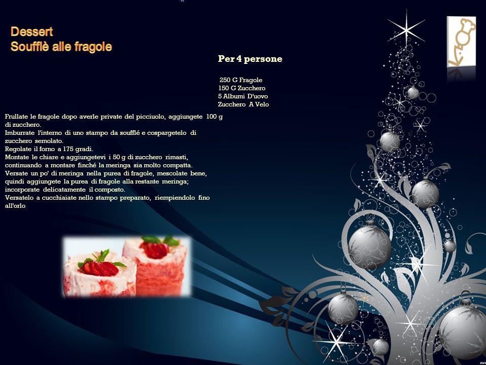 Dessert Soufflè alle fragole Per 4 persone
