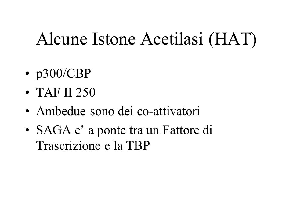 Alcune Istone Acetilasi (HAT)