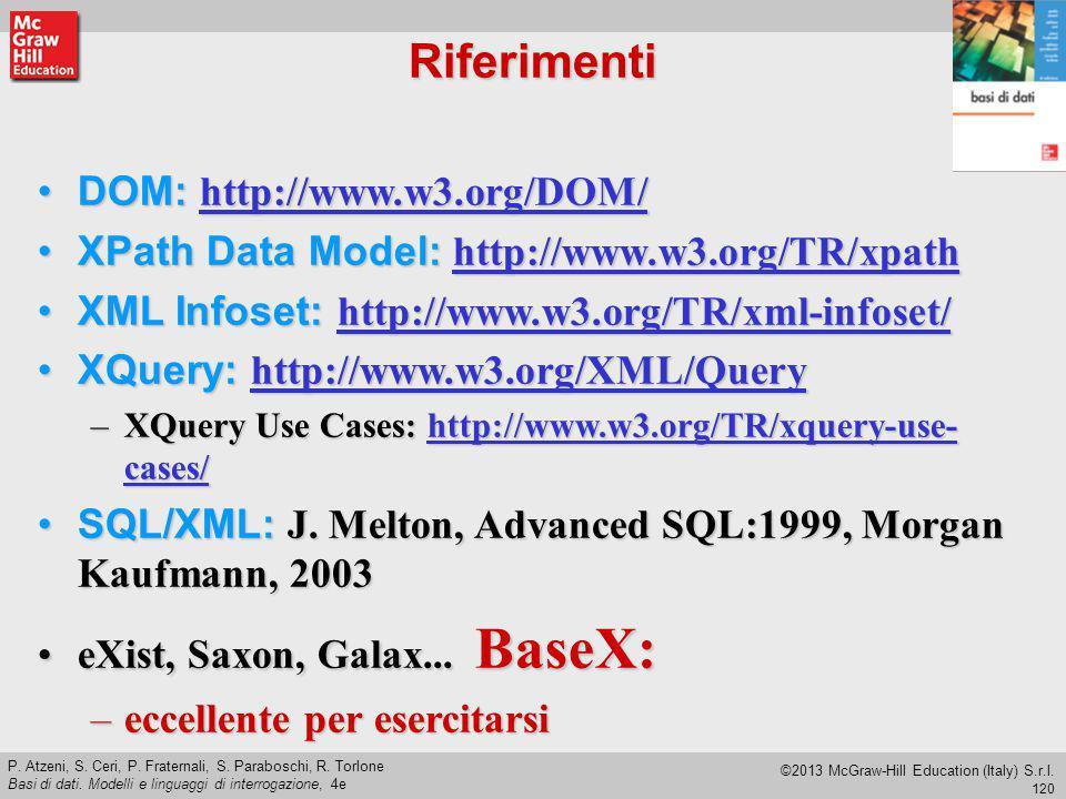 Riferimenti DOM: http://www.w3.org/DOM/