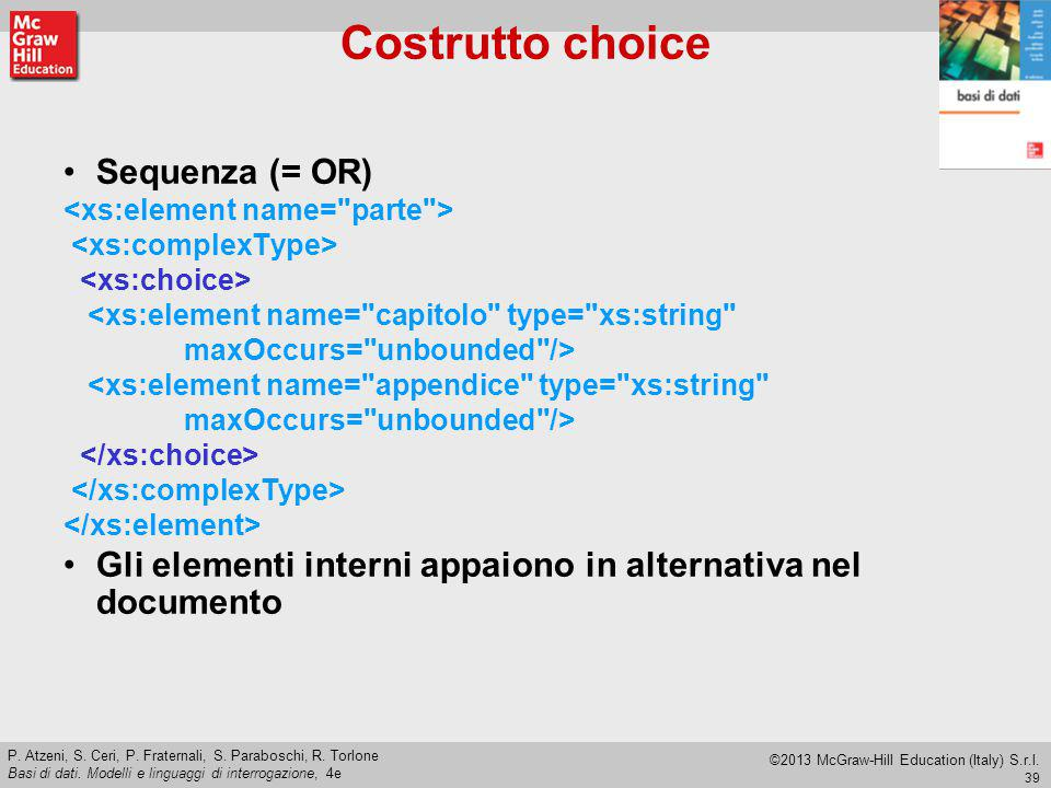 Costrutto choice Sequenza (= OR)