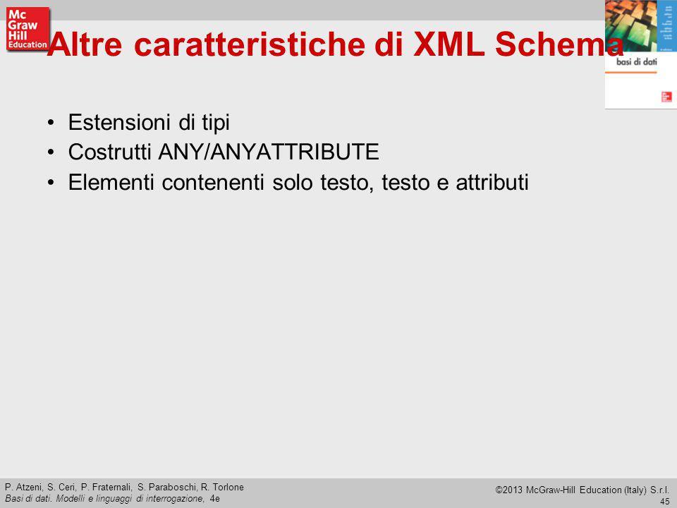 Altre caratteristiche di XML Schema