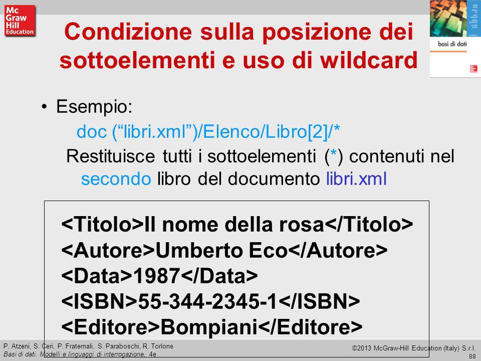 Condizione sulla posizione dei sottoelementi e uso di wildcard
