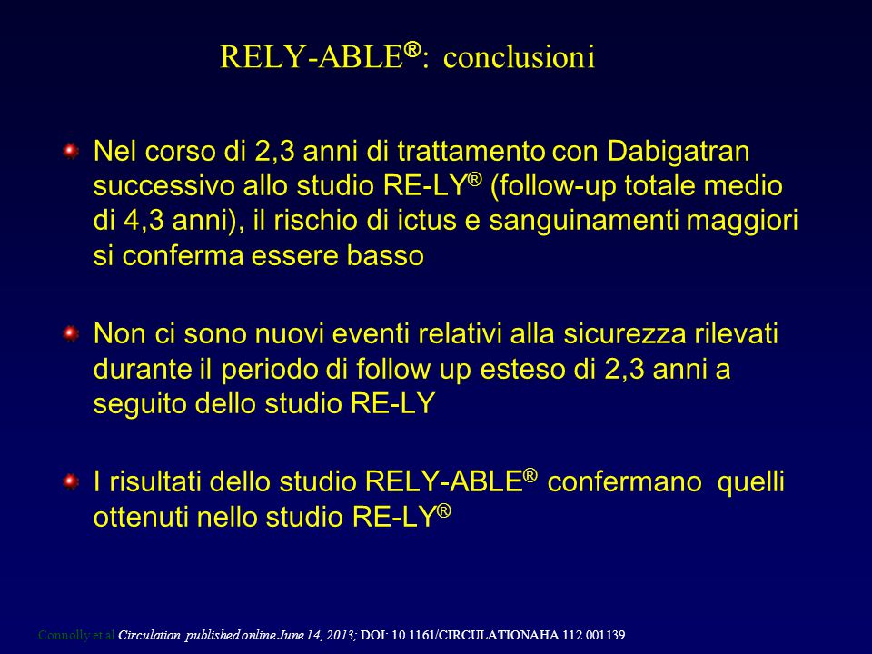 RELY-ABLE®: conclusioni
