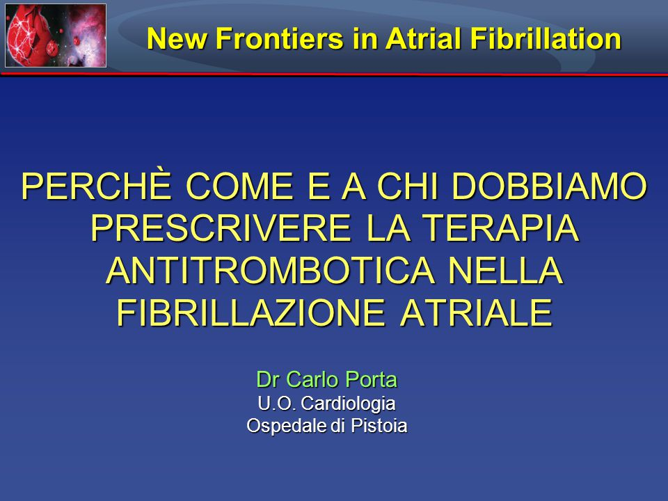 New Frontiers in Atrial Fibrillation