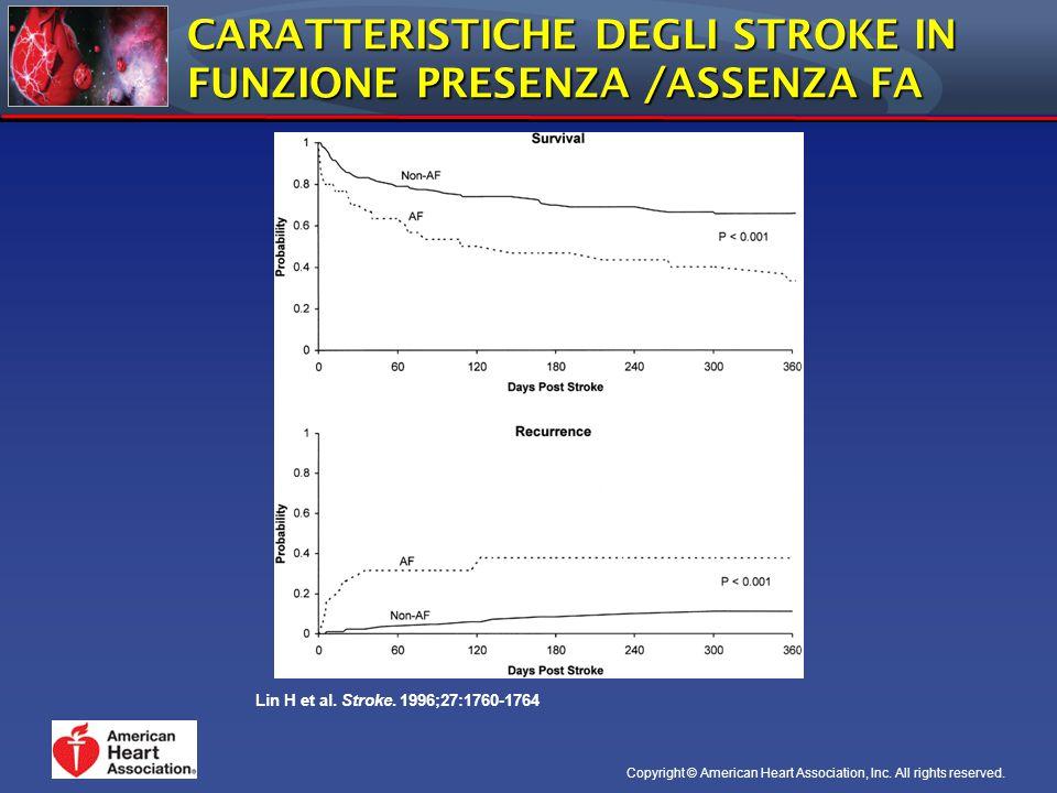 CARATTERISTICHE DEGLI STROKE IN FUNZIONE PRESENZA /ASSENZA FA