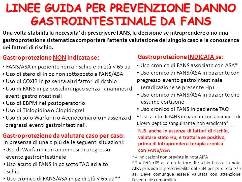LINEE GUIDA PER PREVENZIONE DANNO GASTROINTESTINALE DA FANS