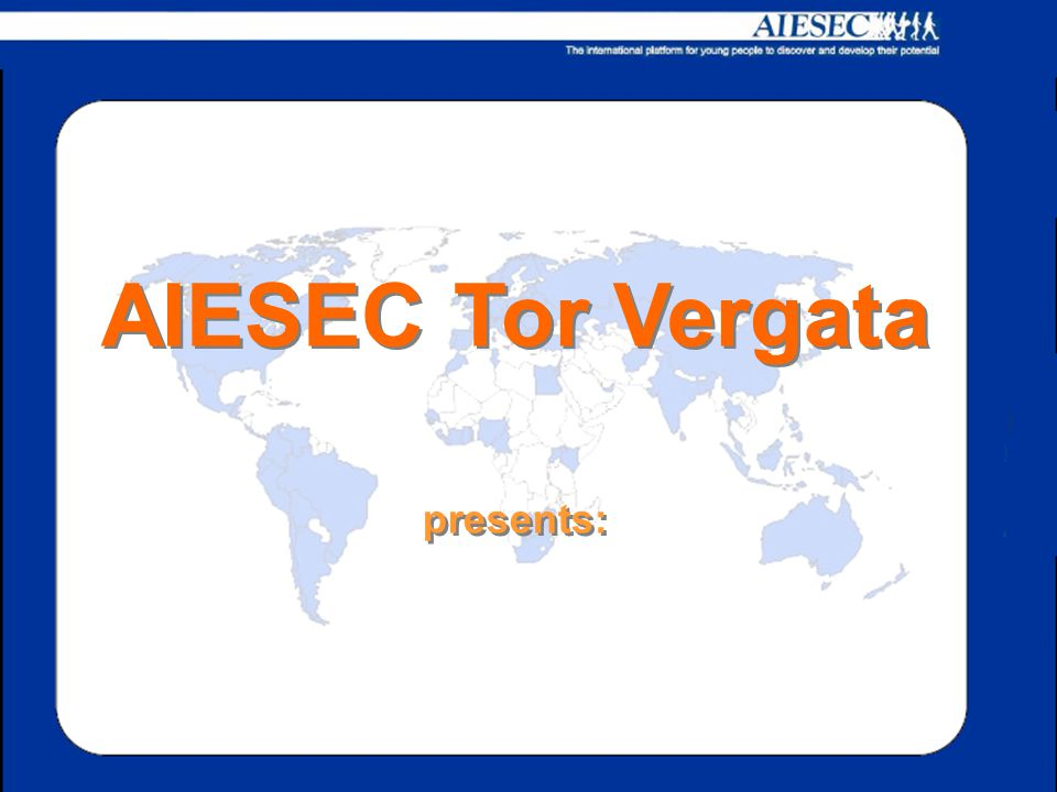 AIESEC Tor Vergata presents: