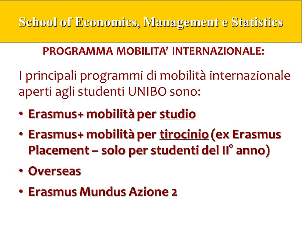 PROGRAMMA MOBILITA' INTERNAZIONALE: