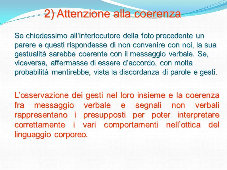 2) Attenzione alla coerenza