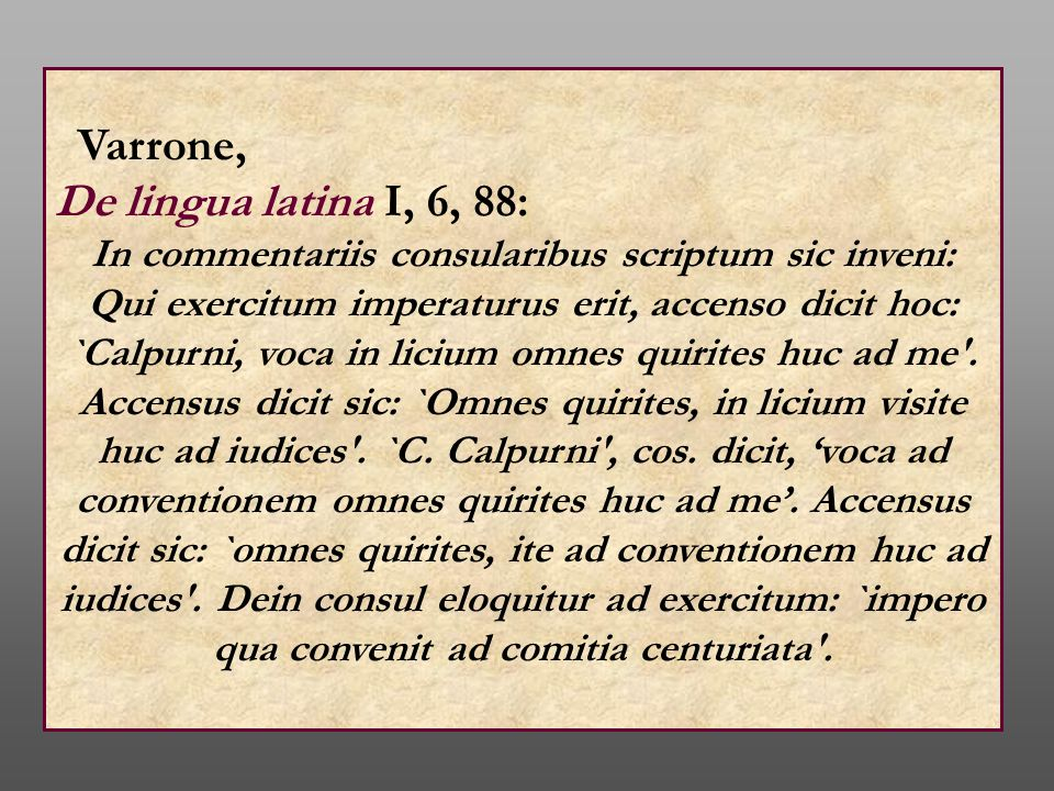 Varrone, De lingua latina I, 6, 88: