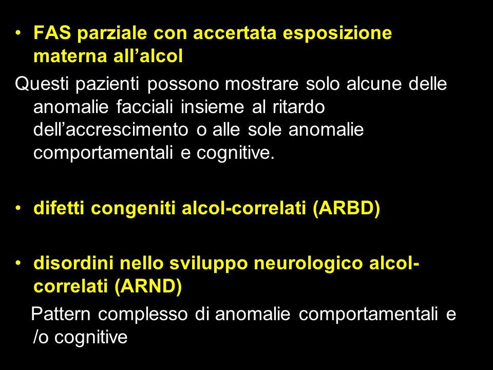 FAS parziale con accertata esposizione materna all'alcol