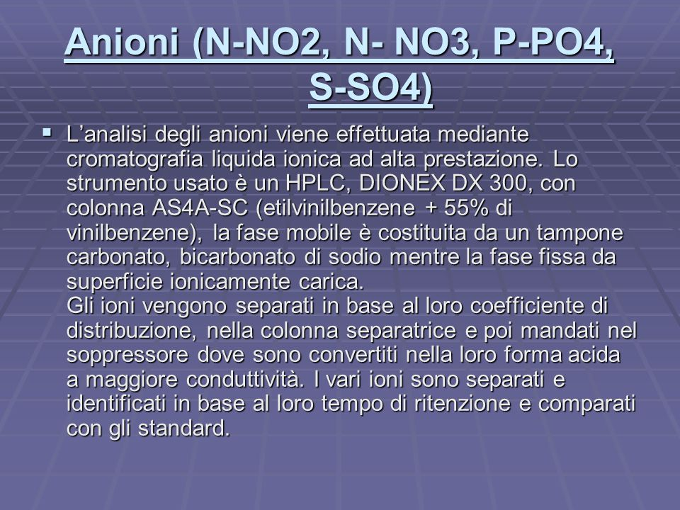 Anioni (N-NO2, N- NO3, P-PO4, S-SO4)