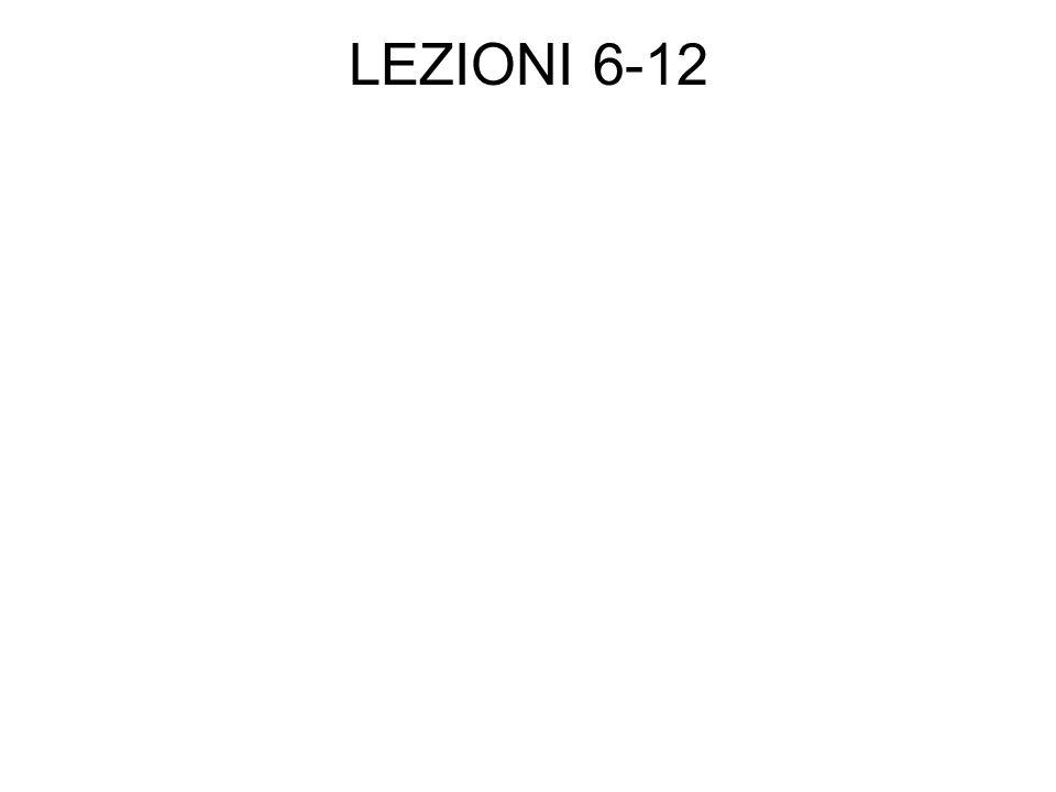 LEZIONI 6-12