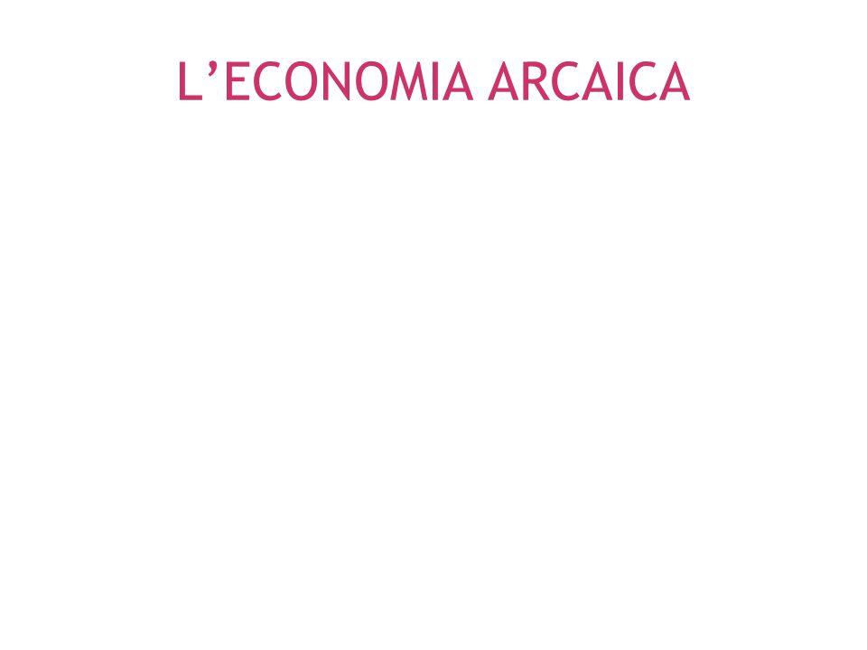 L'ECONOMIA ARCAICA