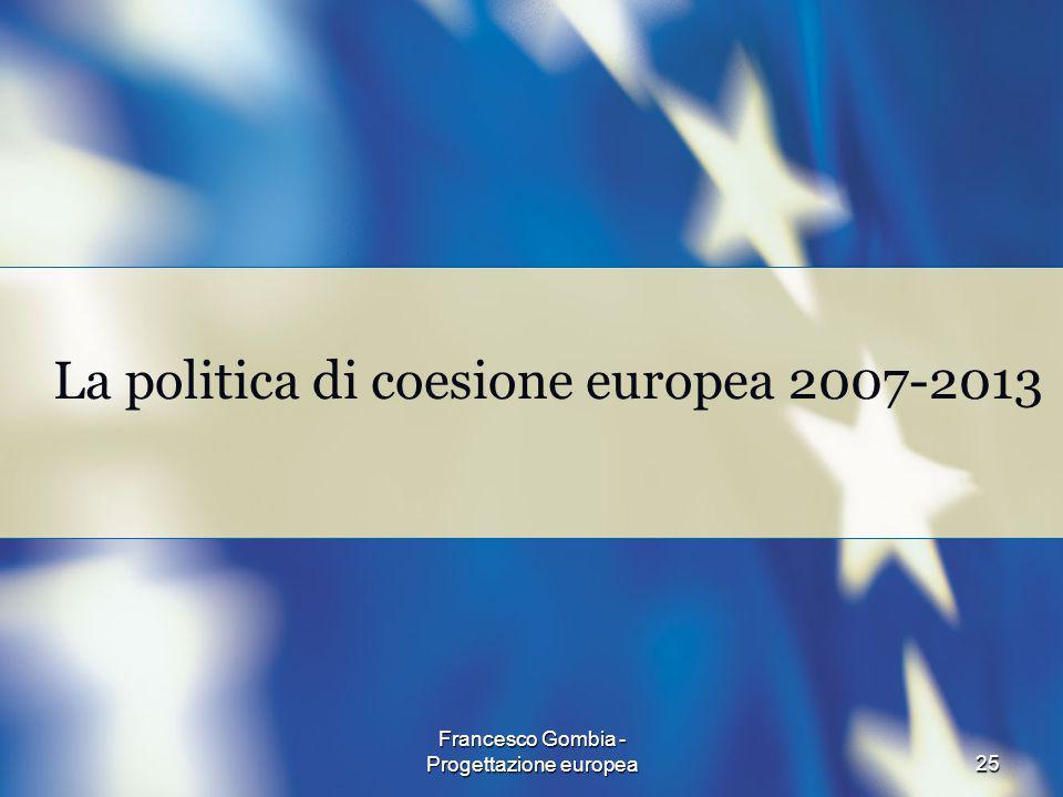 La politica di coesione europea 2007-2013