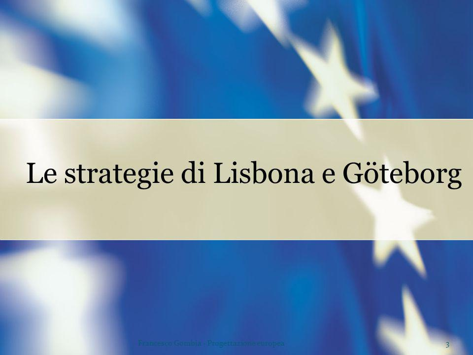 Le strategie di Lisbona e Göteborg