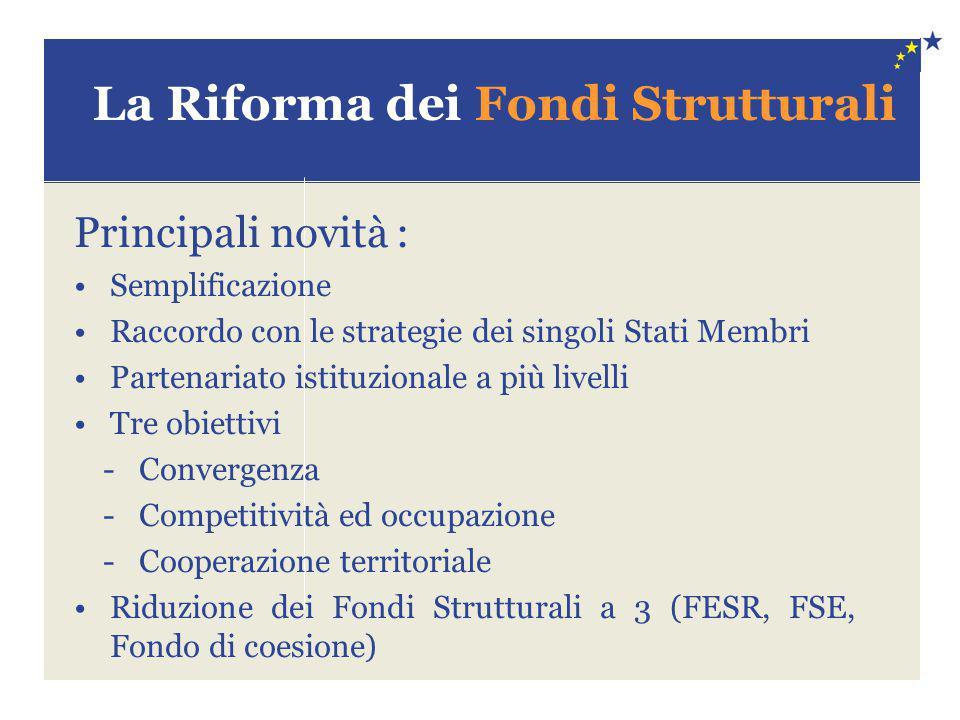 La Riforma dei Fondi Strutturali