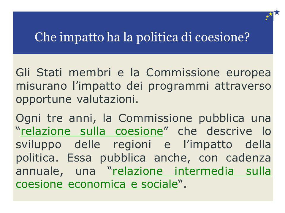 Che impatto ha la politica di coesione
