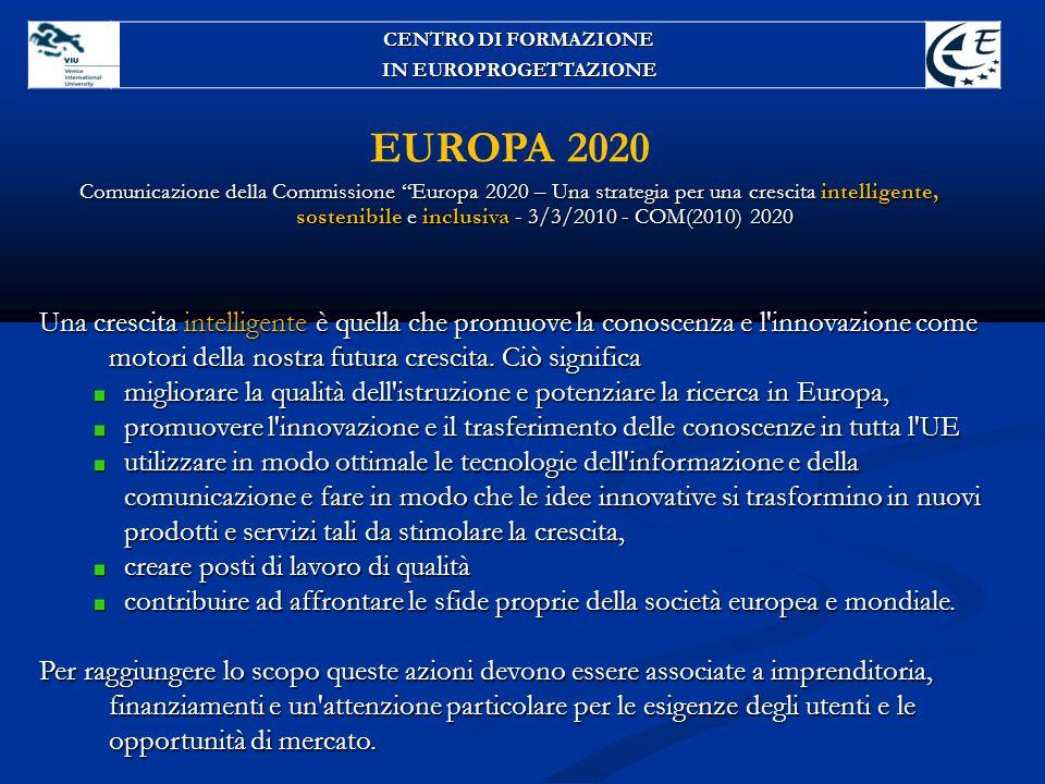 CENTRO DI FORMAZIONE IN EUROPROGETTAZIONE. EUROPA 2020.