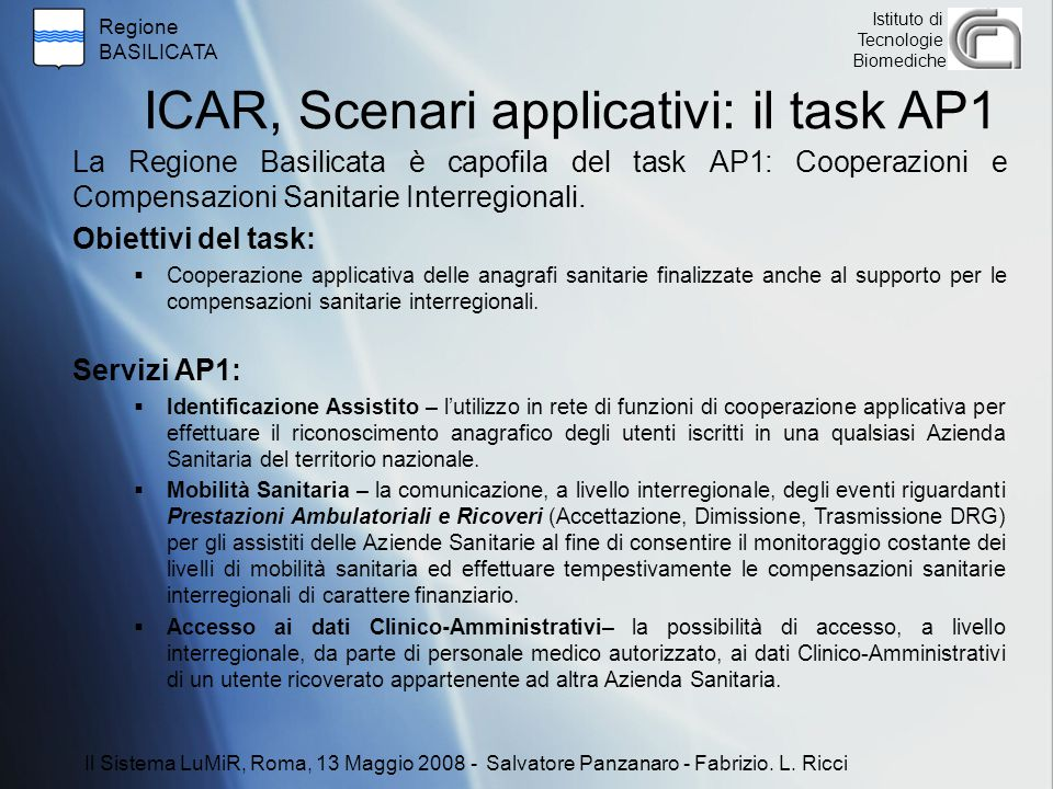 ICAR, Scenari applicativi: il task AP1
