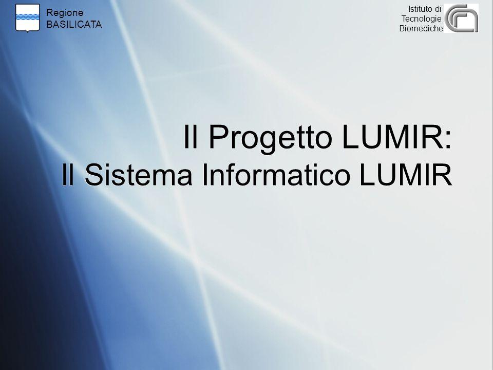 Il Progetto LUMIR: Il Sistema Informatico LUMIR
