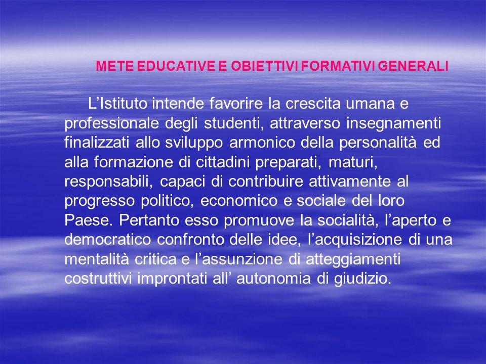 METE EDUCATIVE E OBIETTIVI FORMATIVI GENERALI