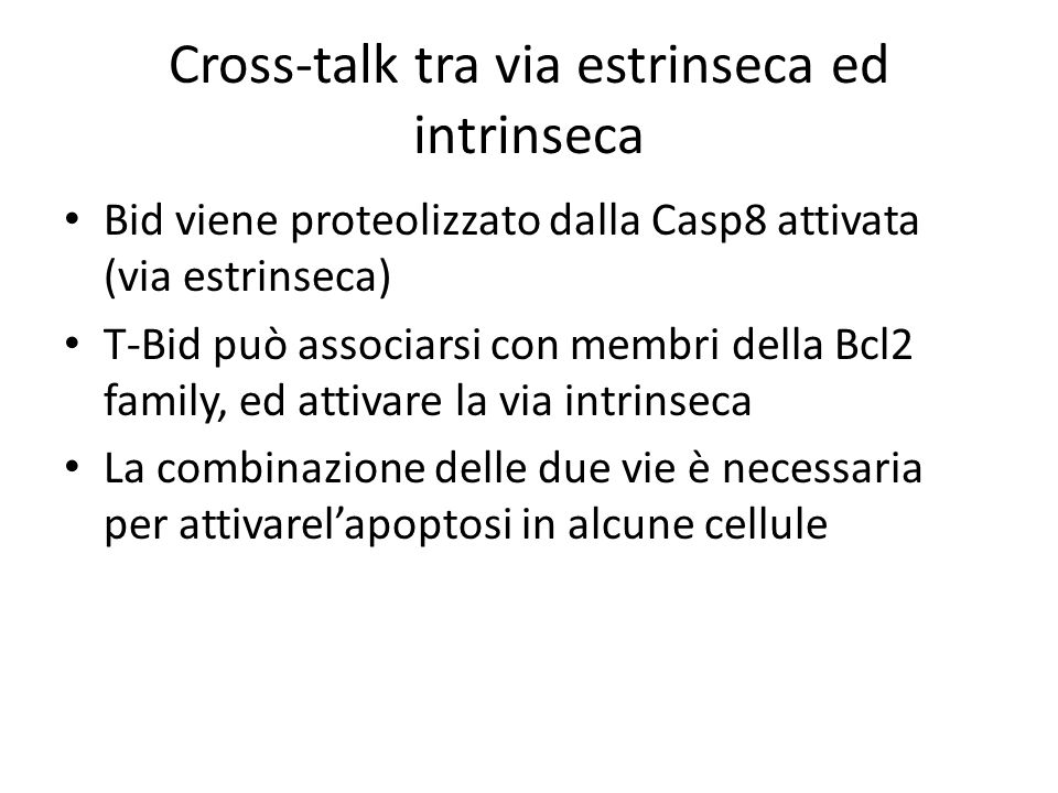 Cross-talk tra via estrinseca ed intrinseca