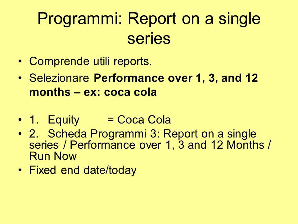 Programmi: Report on a single series
