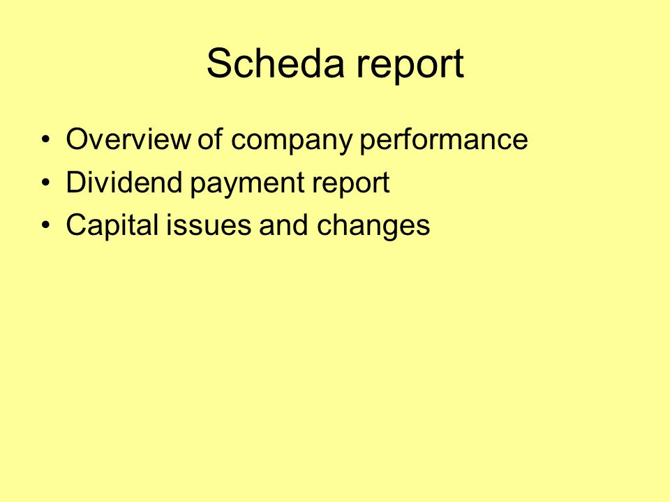 Scheda report Overview of company performance Dividend payment report