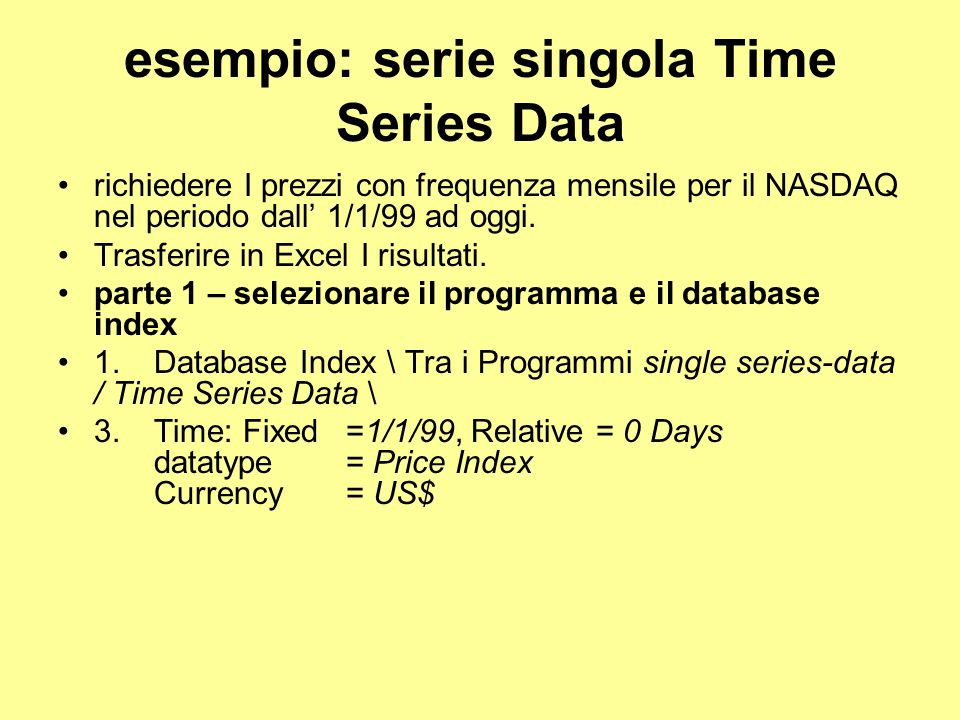 esempio: serie singola Time Series Data