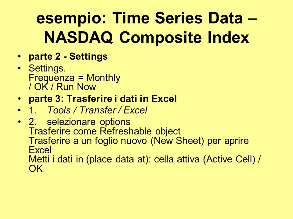 esempio: Time Series Data – NASDAQ Composite Index