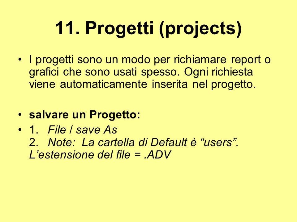 11. Progetti (projects)