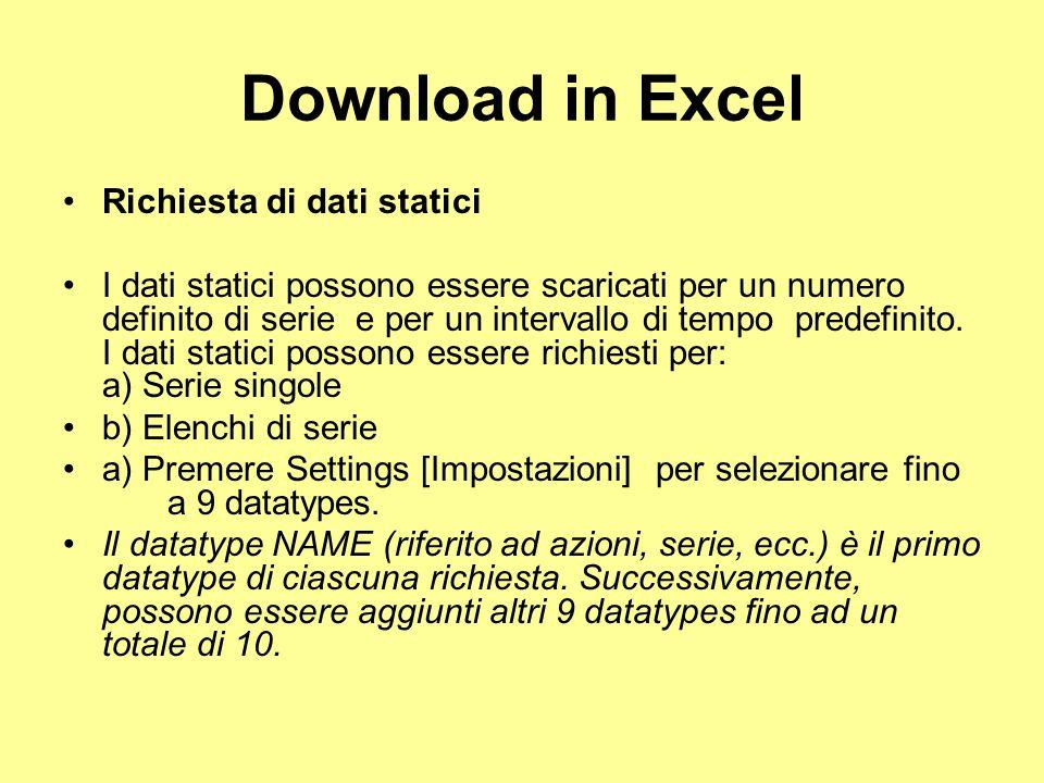 Download in Excel Richiesta di dati statici