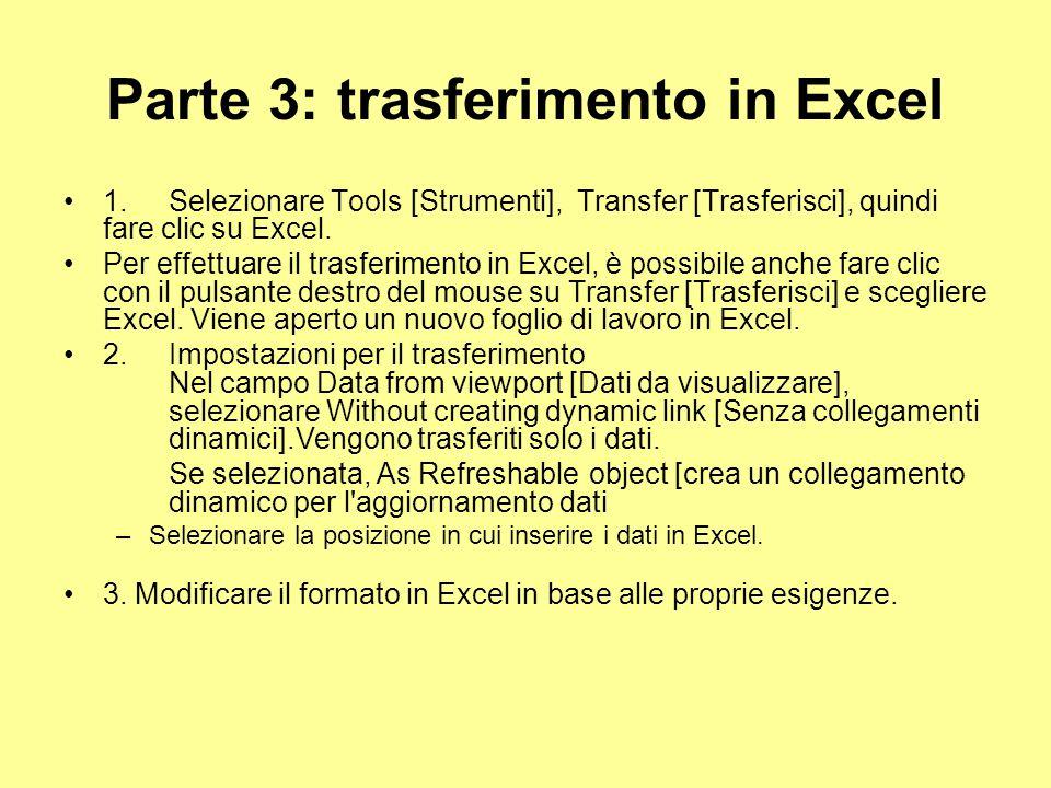 Parte 3: trasferimento in Excel