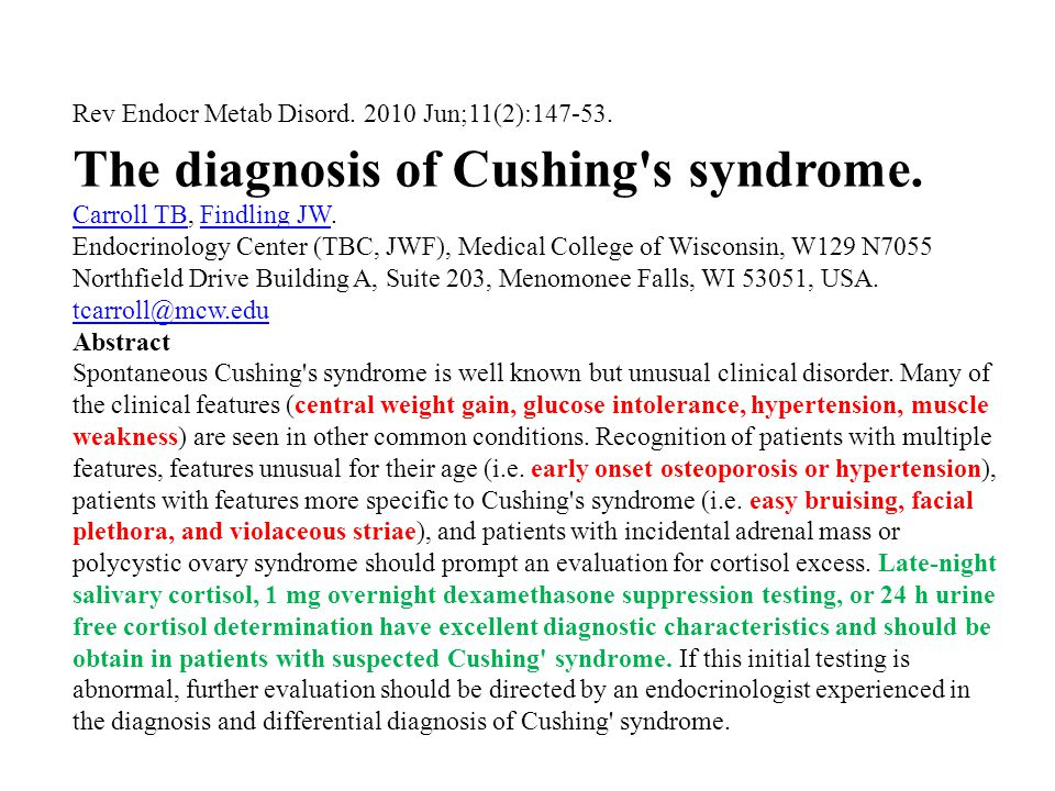 The diagnosis of Cushing s syndrome.