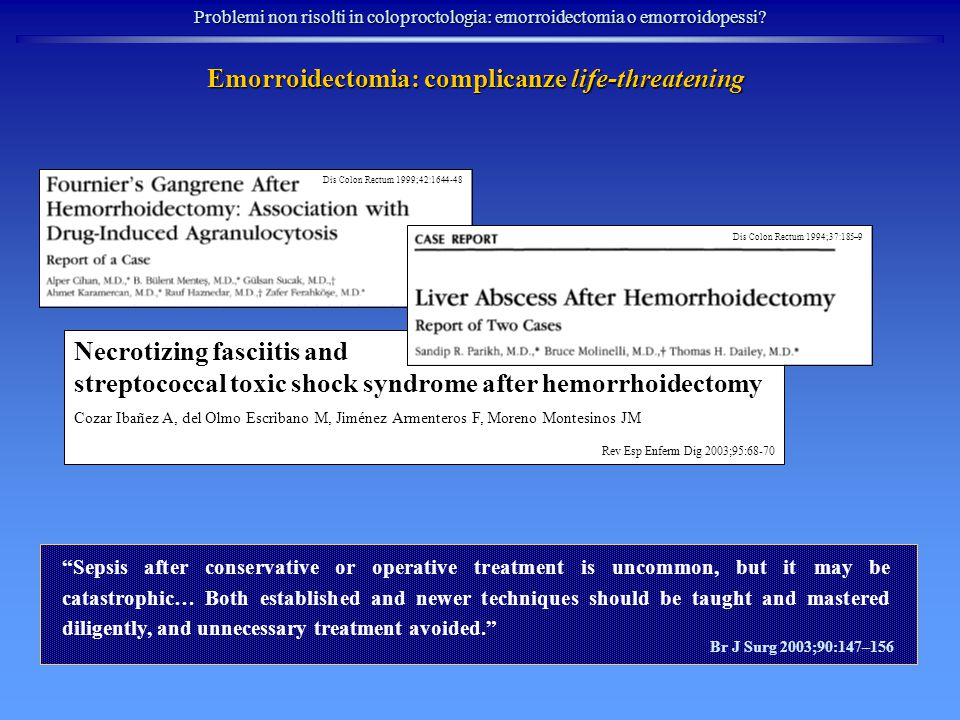 Emorroidectomia: complicanze life-threatening